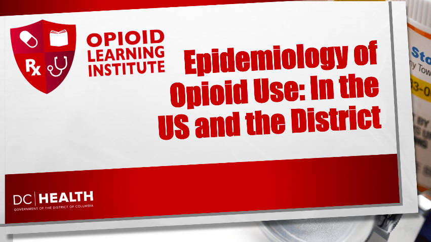 Epidemiology of OUD: the US and the District