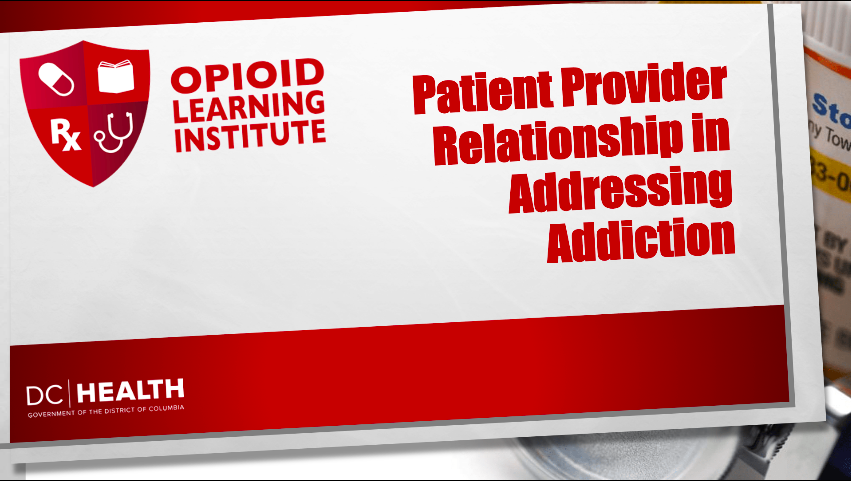 Patient-Provider Relationship in Addressing Addiction