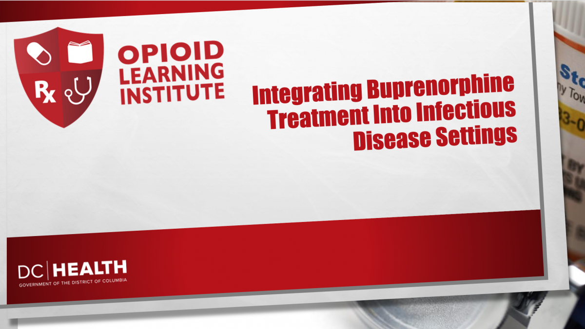 Integrating Buprenorphine Treatment Into Infectious Disease Settings
